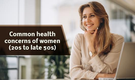 Common health concerns of women (20s to late 50s)