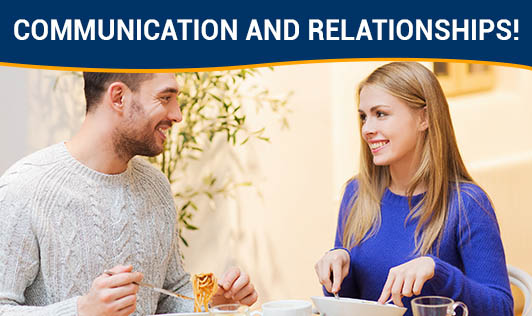 Communication And Relationships!