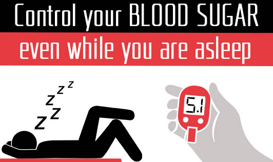 Control your blood sugar even while you are asleep