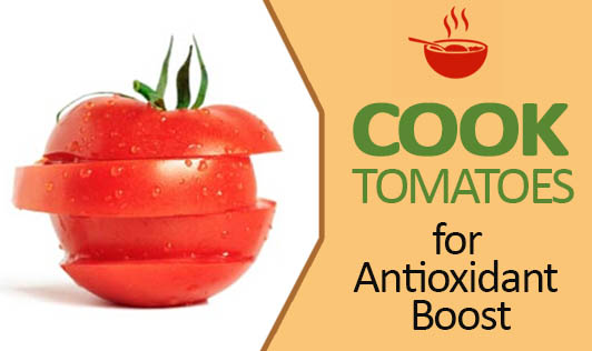 Cook Tomatoes for Antioxidant Boost