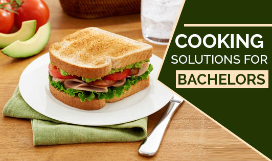 Cooking Solutions for Bachelors