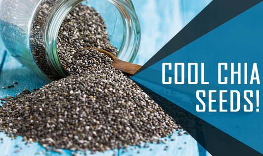 Cool Chia Seeds!