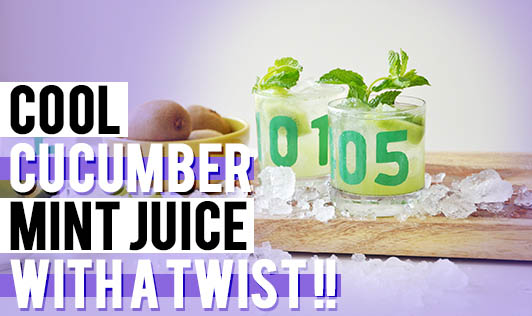 Cool Cucumber Mint Juice With A Twist !!