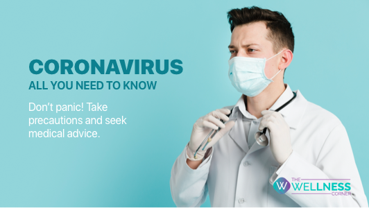 Coronavirus - All You Need to Know!