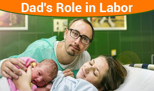 Dad's Role in Labor