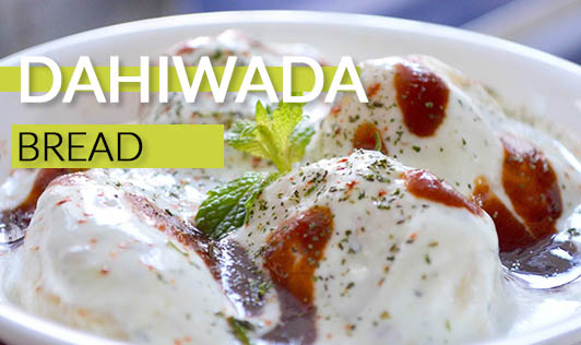 Dahiwada bread