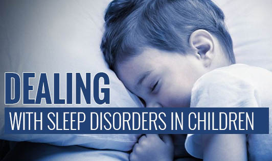 Dealing with sleep disorders in children
