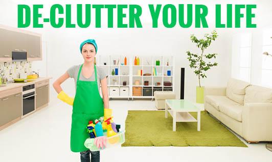 De-clutter your life!