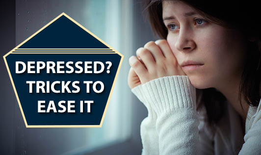 Depressed? Tricks To Ease It