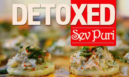 Detoxed-Sev Puri