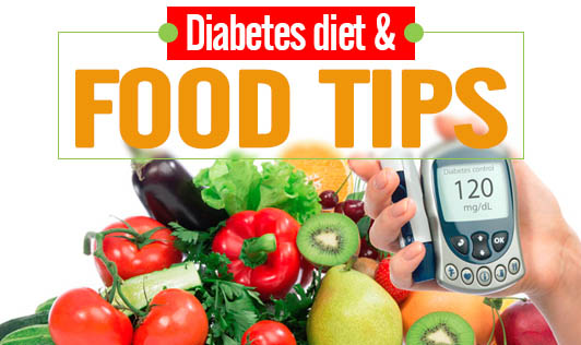 Diabetes diet & food tips