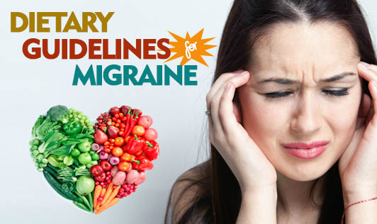 Dietary Guidelines for Migraine