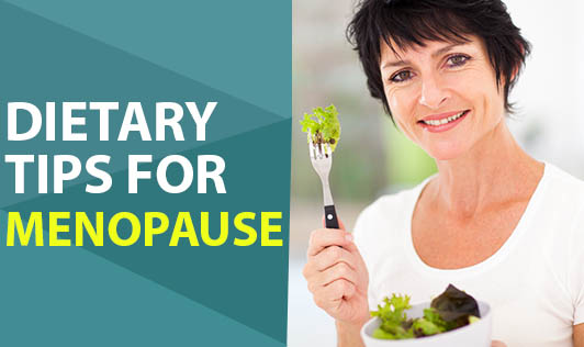 Dietary Tips for Menopause