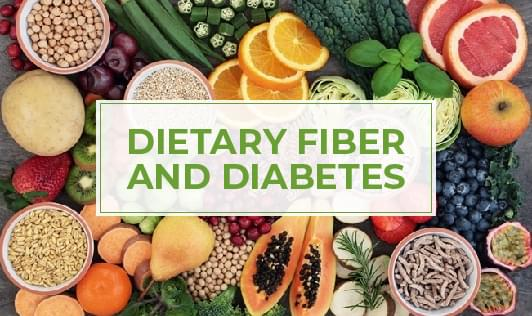 Dietary Fiber and Diabetes