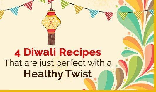 Diwali recipes with a healthy twist