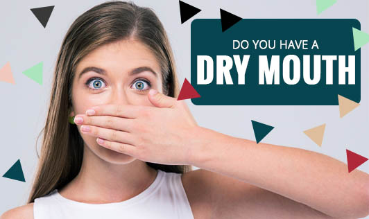 Do You Have A Dry Mouth?