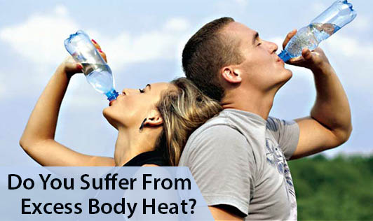 Do You Suffer From Excess Body Heat?