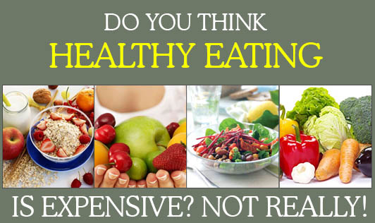 Do You Think Healthy Eating Is Expensive? Not Really!