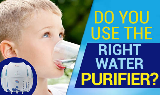 Do You Use The Right Water Purifier?