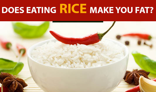 Does Eating Rice Make You Fat?