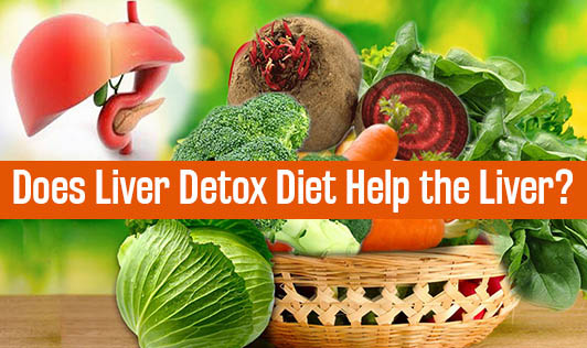 Does Liver Detox Diet Help the Liver?