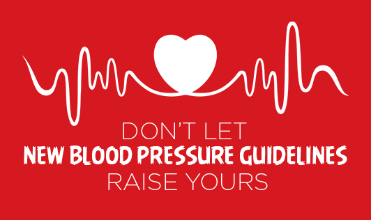 Don't Let New Blood Pressure Guidelines Raise Yours