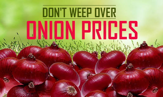Don't Weep Over Onion Prices