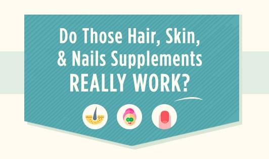 Do those hair, skin, and nails supplement really work?