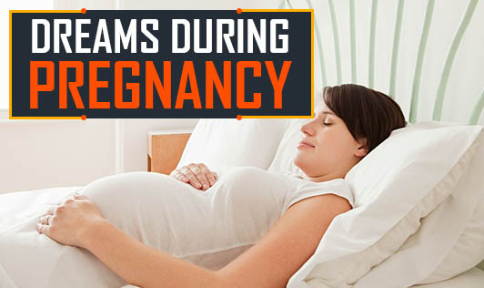 Dreams During Pregnancy