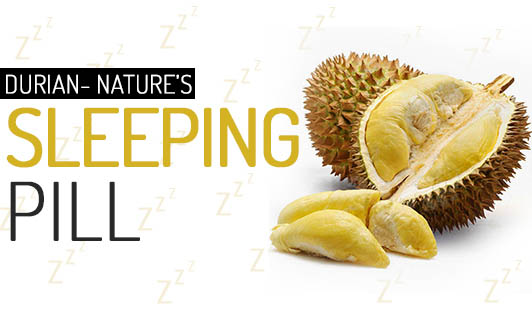 Durian- Nature's sleeping pill