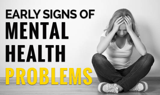 Early Signs of Mental Health Problems