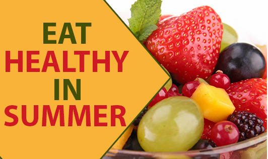 Eat Healthy In Summer