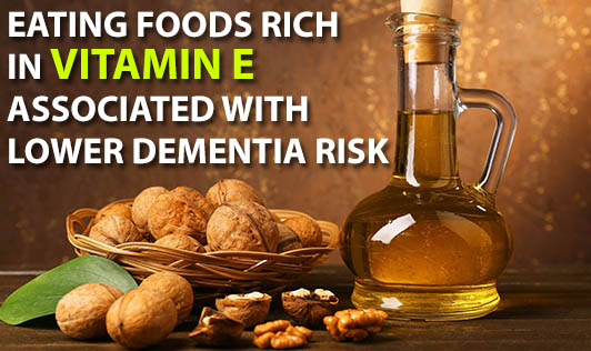 Eating Foods Rich in Vitamin E Associated With Lower Dementia Risk