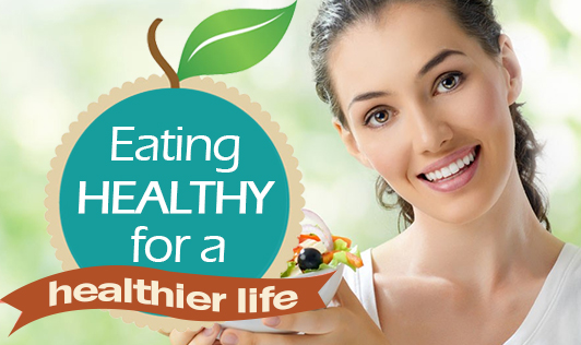 Eating healthy for a healthier life