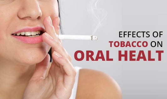 Effects Of Tobacco On Oral Health