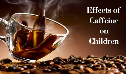 Effects of Caffeine on Children