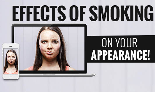 Effects of smoking on your appearance!