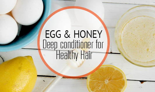 Egg & honey deep conditioner for healthy hair