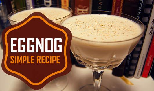 Eggnog - Simple Recipe