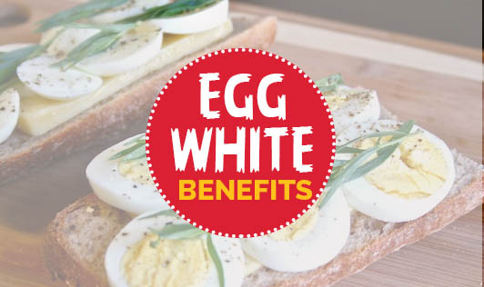 Egg white benefits