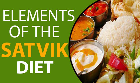 Elements of the Satvik Diet