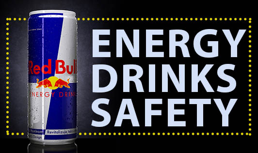 Energy Drinks Safety