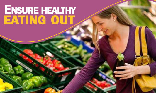 Ensure healthy eating out