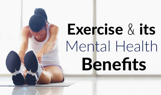 Exercise & its Mental Health Benefits