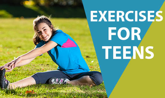 Exercises for Teens