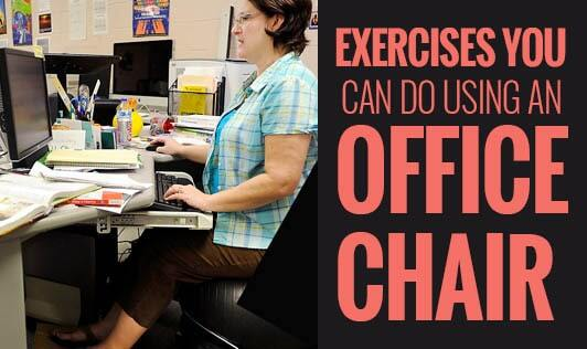 Exercises you can do using an office chair