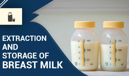 Extraction and Storage of Breast Milk