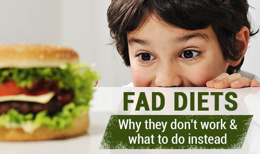 Fad Diets: Why They Don't Work & What To Do Instead