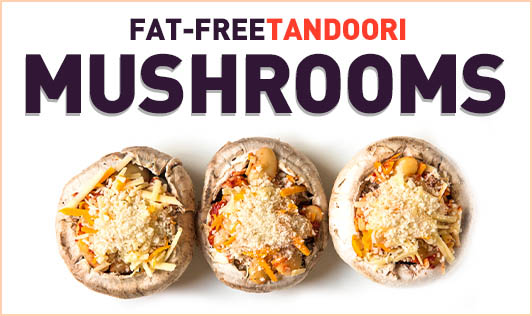 Fat-Free Tandoori Mushrooms