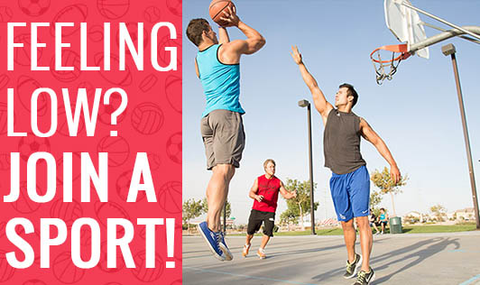 Feeling Low? Join a Sport!